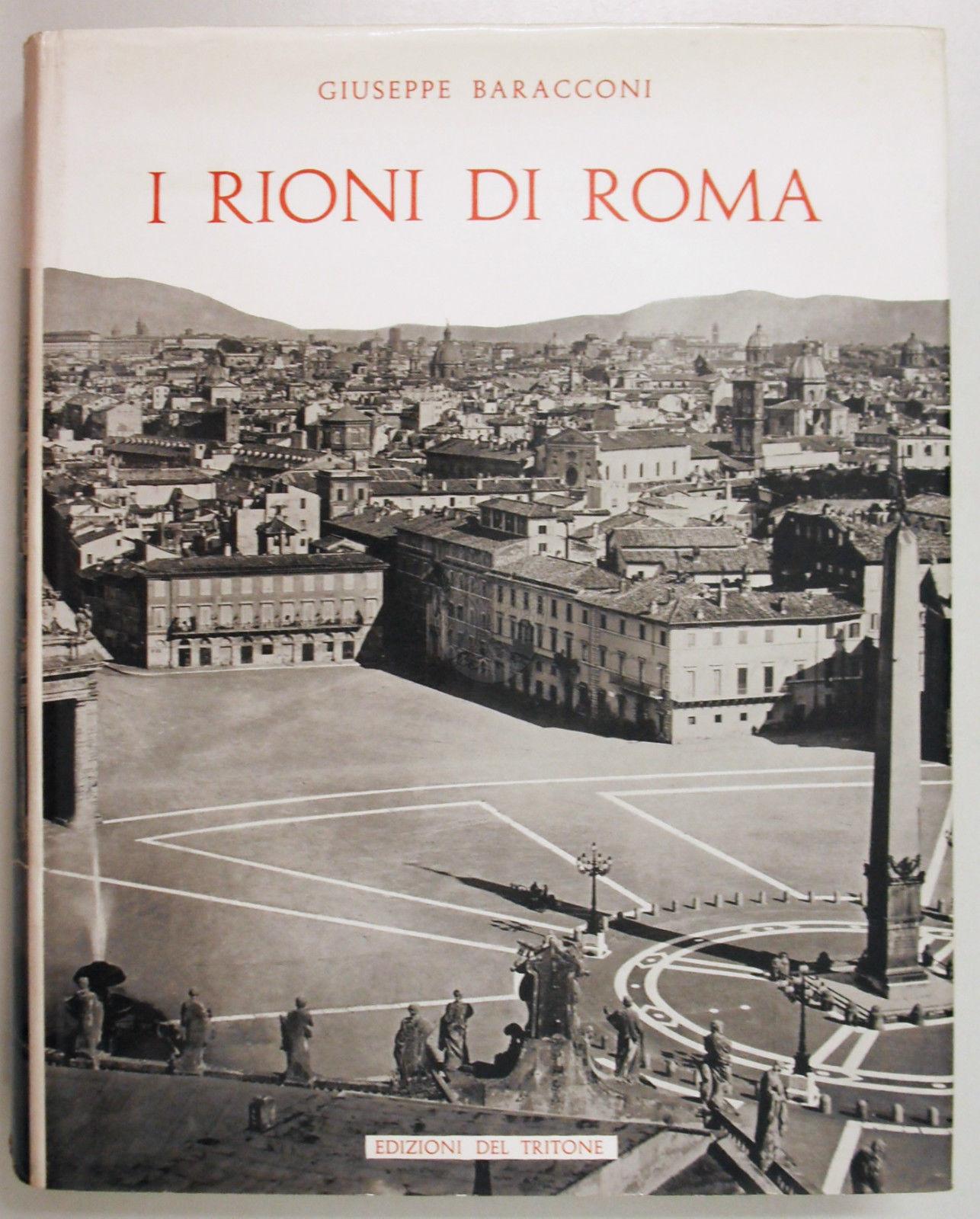 I rioni di roma giuseppe baracconi edizione di pregio for Di giuseppe arredamenti roma