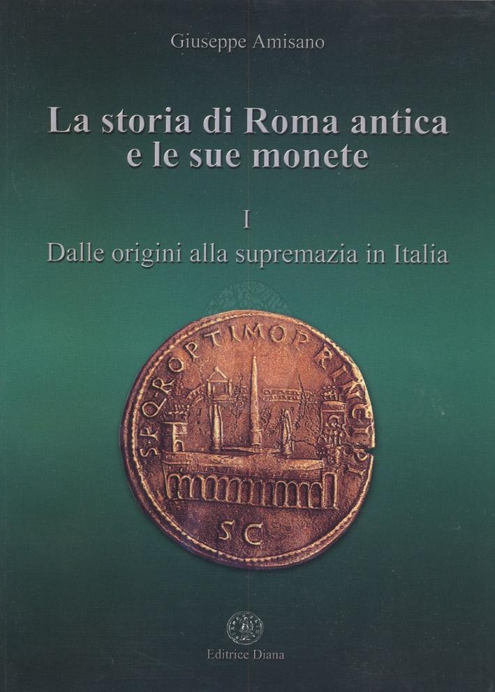 La storia di roma antica e le sue monete i dalle for Di giuseppe arredamenti roma