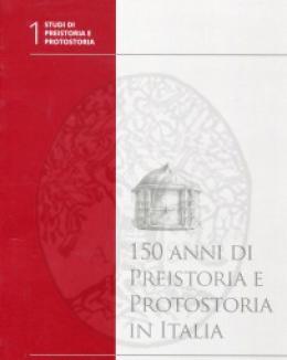 150_anni_di_preistoria_e_protostoria_in_italia_a_cura_di_alessandro_guidi.jpg