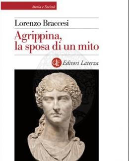 1_agrippina_la_sposa_di_un_mito_lorenzo_braccesi.jpg
