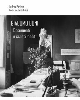 1_giacomo_boni_documenti_e_scritti_inediti_federico_guidobaldi_andrea_paribeni.jpg