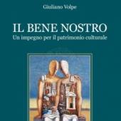 1_il_bene_nostro_un_impegno_per_il_patrimonio_culturale_giuliano_volpe.jpg