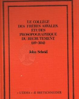 1_le_collge_des_frres_arvales_prosopographique_du_recruitment_69_304_john_scheid.jpg