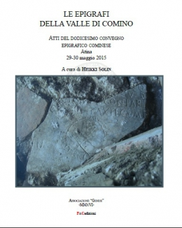 1_le_epigrafi_della_valle_di_comino_atti_del_dodicesimo_convegno_epigrafico_cominese_atina_29_30_maggio_2015_a_cura_di_heikki_solin.jpg