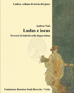 1_ludus_e_iocus_percorsi_di_ludicit_nella_lingua_latina_andrea_nuti.jpg