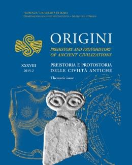 1_origini_preistoria_e_protostoria_delle_civilt_antiche_prehistory_and_protohistory_of_ancient_civilizations_vol_xxxviii_38_2016_ns.jpg