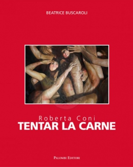 1_roberta_coni_tentar_la_carne_beatrice_buscaroli.jpg