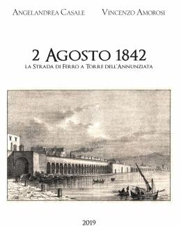 2_agosto_1842_la_strada_di_ferro_a_torre_dell_annunziata_angelandrea_casale_vincenzo_amorosi.jpg