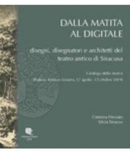 3_dalla_matita_al_digitale_disegni_disegnatori_e_architetti_del_teatro_antico_di_siracusa.jpg