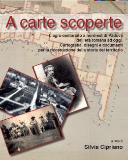 a_carte_scoperte_lagro_centuriato_a_nord_est_di_padova_dallet_romana_ad_oggi.jpg