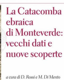 a_catacomba_ebraica_di_monteverde_vecchi_dati_e_nuove_scoperte_daniela_rossi_e_marzia_di_mento.jpg