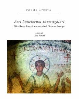 acri_sanctorum_investigatori_miscellanea_di_studi_in_memoria_di_gennaro_luongo.jpg