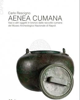 aenea_cumana_vasi_e_altri_oggetti_in_bronzo_dalle_raccolte_cumane_del_museo_archeologico_nazionale_di_napoli_carlo_rescigno.jpg