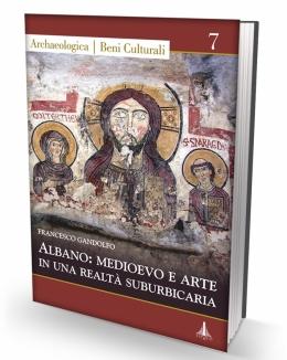 albano_medioevo_e_arte_in_una_realt_suburbicaria_francesco_gandolfo.jpg