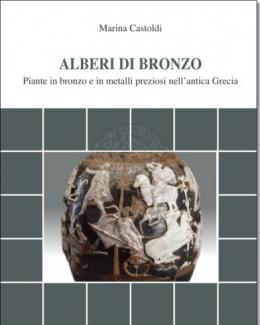 alberi_di_bronzo_piante_in_bronzo_e_in_metalli_preziosi_nellantica_grecia_marina_castoldi_.jpg