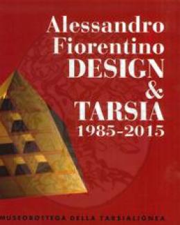 alessandro_fiorentino_design_e_tarsia_1985_2015_inlaid_wood_museobottega_della_tarsialignea.jpg