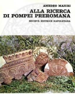 amedeo_maiuri_alla_ricerca_di_pompei_preromana.jpg