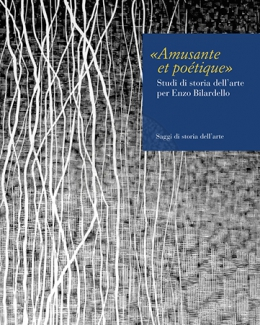 amusante_et_potique_studi_di_storia_dellarte_per_enzo_bilardello.jpg