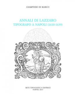 annali_di_lazzaro_tipografo_a_napoli_1610_1639_giampiero_di_marco.jpg