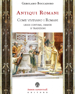antiqui_romani_come_vivevamo_i_romani_2021.png