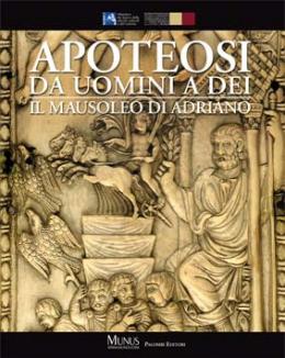 apoteosi_da_uomini_a_dei_il_mausoleo_di_adriano_letizia_abbondanza_filippo_coarelli_eugenio_lo_sardo.jpg