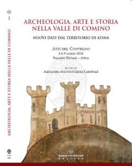 archeologia_arte_e_storia_nella_valle_di_comino_nuovi_dati_dal_territorio_di_atina_acconci_carnevale.jpg