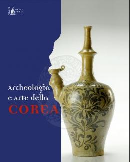 archeologia_e_arte_della_corea_a_cura_di_roberto_ciarla_maria_luisa_giorgi.jpg