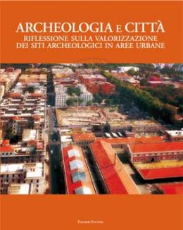 archeologia_e_citt_riflessione_sulla_valorizzazione_dei_siti_archeologici_in_aree_urbane.jpg