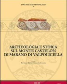 archeologia_e_storia_sul_monte_castelon_di_marano_di_valpolicella_bruno_b_falezza_g.jpg