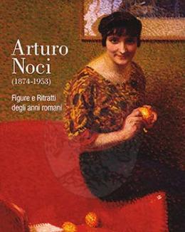 arturo_noci_1874_1953_figure_e_ritratti_degli_anni_romani_a_cura_di_cinzia_virno_e_manuel_carrera.jpg