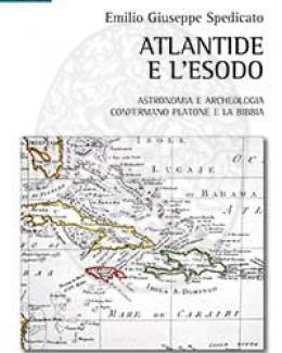 atlantide_e_lesodo_astronomia_e_archeologia_confermano_platone_e_la_bibbia_emilio_giuseppe_spedicato.jpg