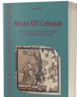 atti_del_xxv_colloquio_dell_associazione_italiana_per_lo_studio_e_la_conservazione_del_mosaico.jpg