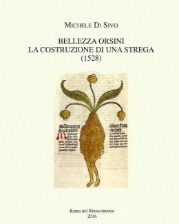 bellezza_orsini_la_costruzione_di_una_strega_1528_michele.jpg