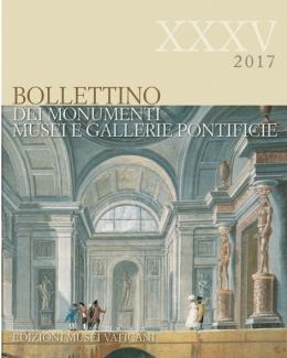 bollettino_dei_monumenti_musei_e_gallerie_pontificie_xxxv_2017.jpg