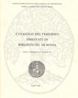 catalogo_dei_periodici_esistenti_in_biblioteche_di_roma_terza_edizione_accresciuta.jpg