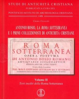 chiara_cecalupoantonio_bosio_la_roma_sotterranea_e_i_primi_collezionisti_di_antichit_cristiane.jpg