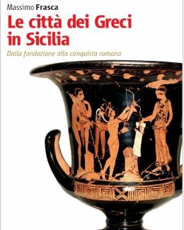 citt_dei_greci_in_sicilia_dalla_fondazione_alla_conquista_romana_massimo_frasca.jpg