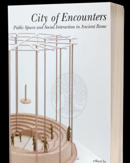 city_of_encounters_public_spaces_and_social_interaction_in_ancient_rome_a_cura_di_maria_letizia_caldelli_cecilia_ricci.png