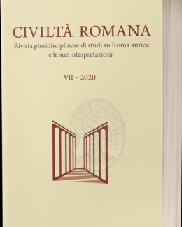 civilt_romana_vii_2020_rivista_pluridisciplinare_di_studi_su_roma_antica_e_le_sue_interpretazioni.png