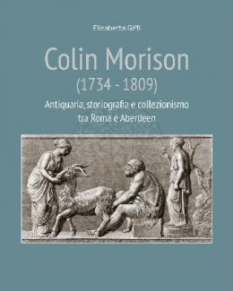 colin_morison_1734_1809_antiquaria_storiografia_e_collezionismo_tra_roma_e_aberdeen_elisabetta_giffi.jpg