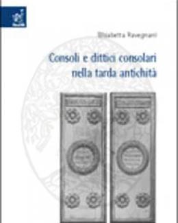 consoli_e_dittici_consolari_nella_tarda_antichit_elisabetta_ravegnani.jpg