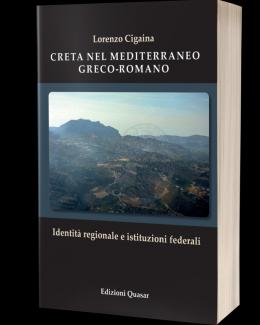 creta_nel_mediterraneo_greco_romano_identit_regionale_e_istituzioni_federali_lorenzo_cigaina.png
