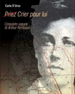 crier_pour_lui_linquieto_vagare_di_arthur_rimbaud_carlo_d_urso.jpg