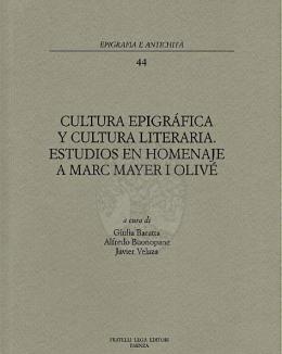 cultura_epigrafica_y_cultura_literaria_estudios_en_homenaje_a_marc_mayer_i_olive_epigrafia_e_antichit_vol_44.png