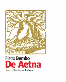 de_aetna_di_pietro_bembo_ediz_a_cura_di_ferdinando_raffaele.jpg