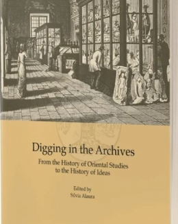 digging_in_the_archives_from_the_history_of_oriental_studies_to_the_history_of_ideas_silvia_alaura.jpg