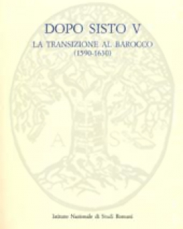 dopo_sisto_v_la_transizione_al_barocco_1590_1630_atti_del_convegno_roma_18_19_20_ottobre_1995.jpg