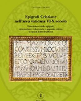 epigrafi_cristiane_nellarea_vaticana_vi_x_secolo_fabio_paolucci_e_dario_rezza_quaderni_d_archivio_n9.jpg