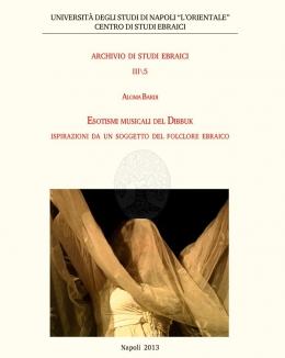esotismi_musicali_del_dibbuk_ispirazioni_da_un_soggetto_del_folclore_ebraico_aloma_bardi.jpg