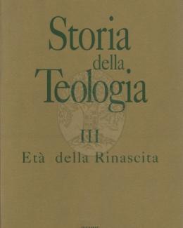 et_della_rinascita_storia_della_teologia_iii_a_cura_di_giulio_d_onofrio.jpg